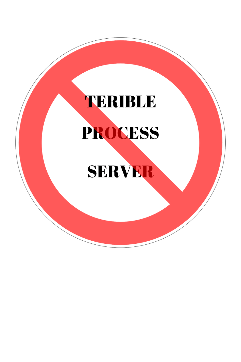 bad process service, headley legal support, no to terrible process servers